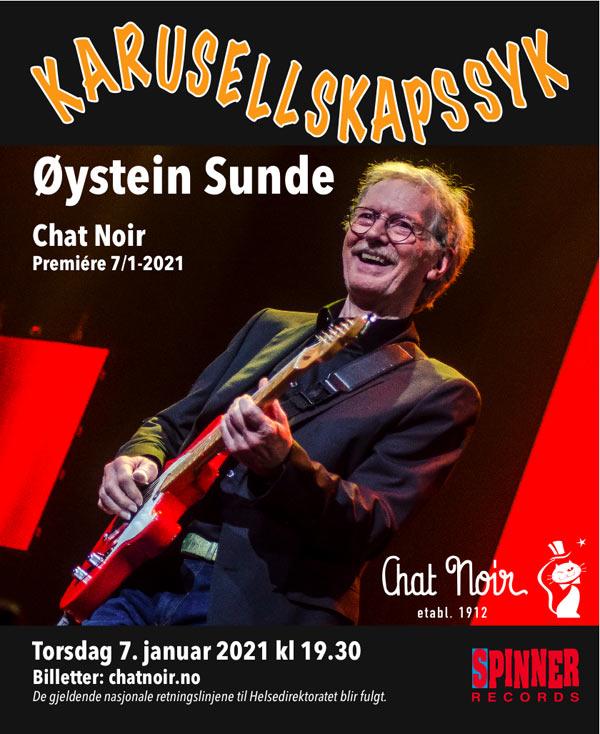 Øystein Sunde på Chat Noir: «Karusellskapssyk» | Chat Noir AS